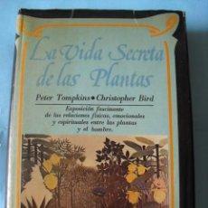 Libros de segunda mano: LA VIDA SECRETA DE LAS PLANTAS 1975, EDITORIAL DIANA, MEXICO 407 PAGINAS. Lote 57070050