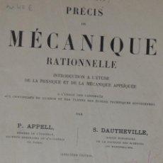 Libros de segunda mano de Ciencias: PRÉCIS DE MÉCANIQUE RATIONNELLE.. P. APPELL Y S. DAUTHEVILLE GAUTHIER-VILLARS PARIS 1942. FISICA. Lote 57114185