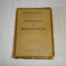Libros de segunda mano de Ciencias - FORMULARIOS DE MATEMATICAS: M.GARCÍA ARDURA. 4ª Edic 1960 - 57139694