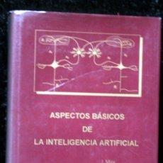 Libros de segunda mano de Ciencias: ASPECTOS BASICOS DE LA INTELIGENCIA ARTIFICIAL - TAPA DURA - SANZ Y TORRES. Lote 57143697