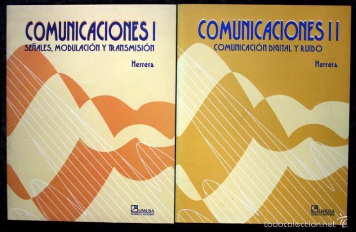 COMUNICACIONES I Y II / SEÑALES, MODULACION Y TRANSMISION / COMUNICACIÓN DIGITAL Y RUIDO - HERRERA (Libros de Segunda Mano - Ciencias, Manuales y Oficios - Física, Química y Matemáticas)