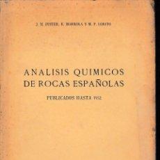 Libros de segunda mano: ANÁLISIS QUÍMICOS DE ROCAS ESPAÑOLAS (FUSTER/IBARROLA/LOBATO 1954) SIN USAR. Lote 57160879