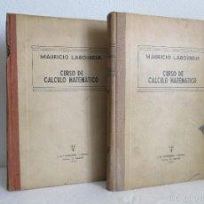 Libros de segunda mano de Ciencias: MAURICIO LABOUREUR. CURSO DE CALCULO MATEMATICO. VOLUMEN I Y II. 1944. VER FOTOGRAFIAS. Lote 57240704