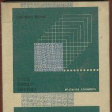 Libros de segunda mano de Ciencias: MATEMATICAS CURSO DE ORIENTACIÓN UNIVERSITARIA JOSÉ G. GARCIA, MANUEL L. PELLICER 187 PÁG 1975 LE989. Lote 57255020