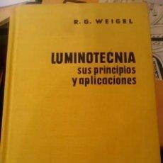 Libros de segunda mano de Ciencias: LUMINOTECNIA, SUS PRINCIPIOS Y APLICACIONES (BARCELONA, 1957). Lote 57270191