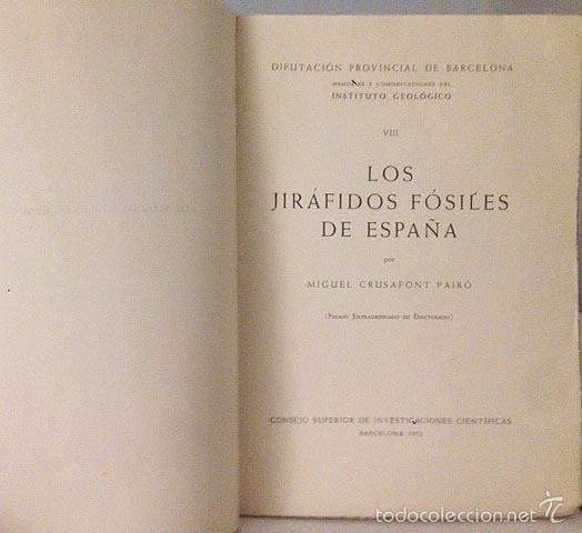 Libros de segunda mano: Los jiráfidos fósiles de España. (B, 1952) Yacimientos: Cuencas de Vallés, Calatayud-Teruel, Tajo... - Foto 2 - 57286134