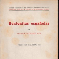 Libros de segunda mano: BENTONITAS ESPAÑOLAS (E. GUTIERREZ RIOS 1949) SIN USAR. Lote 57319156