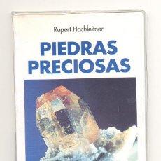 Libros de segunda mano: PIEDRAS PRECIOSAS -RUPERT HOCHLEITNER- GUÍAS DE LA NATURALEZA EVEREST. ENVÍO: 1,30 € *.. Lote 57361761