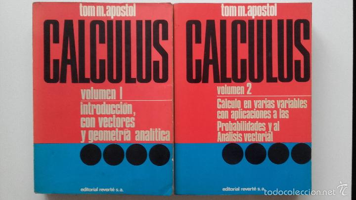 Calculus  volumen 1 y 2 - tom m  apostol - 1ª e - Sold