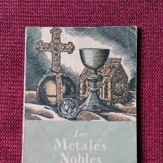 Libros de segunda mano de Ciencias: LOS METALES NOBLES. GASSIOT LLORENS. COLECCIÓN ESTUDIO 7. Lote 57375502