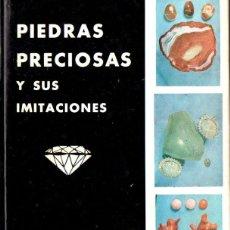 Libros de segunda mano: AURELIO MARCOS : PIEDRAS PRECIOSAS Y SUS IMITACIONES (MÁLAGA, 1970). Lote 57379126
