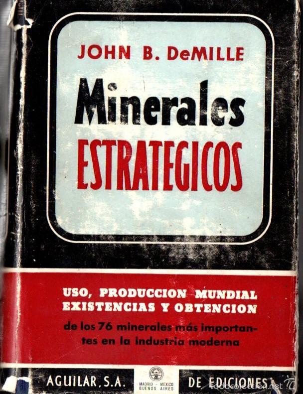 DE MILLE : MINERALES ESTRATÉGICOS (AGUILAR, 1949) (Libros de Segunda Mano - Ciencias, Manuales y Oficios - Paleontología y Geología)