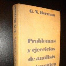 Libros de segunda mano de Ciencias: PROBLEMAS Y EJERCICIOS DE ANALISIS MATEMATICO / G. N. BERMAN. Lote 66864073