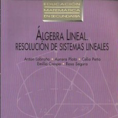 Libros de segunda mano de Ciencias: ÁLGEBRA LINEAL. RESOLUCIONES DE SISTEMAS LINEALES. Lote 57405744