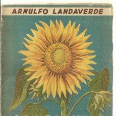 Libros de segunda mano: LAS PLANTAS OLEAGINOSAS. ARNULFO LANDAVERDE. EDICIONES TRUCCO. MÉXICO. 1942. Lote 57431479