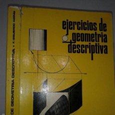 Libros de segunda mano de Ciencias: EJERCICIOS DE GEOMETRÍA DESCRIPTIVA 1984 F. IZQUIERDO ASENSI 9º ED. DOSSAT. Lote 57437170