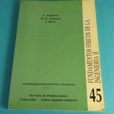 Libros de segunda mano de Ciencias: FUNDAMENTOS FÍSICOS DE LA INGENIERÍA II. A. VIDAURRE. M.H. GIMÉNEZ. J. RIERA. Lote 57442239