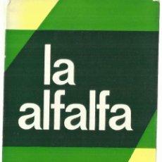 Libros de segunda mano: LA ALFALFA. SU CULTIVO Y APROVECHAMIENTO. MANUEL DEL POZO. MUNDI-PRENSA. MADRID. 1971. Lote 57453263