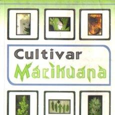 Libros de segunda mano: CULTIVAR MARIHUANA (TRICOMA, 2004). Lote 57464675