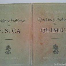 Libros de segunda mano de Ciencias: EJERCICIOS Y PROBLEMAS DE FISICA. EJERCICIOS Y PROBLEMAS DE QUIMICA. Lote 57484284