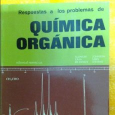 Libros de segunda mano de Ciencias: RESPUESTA A LOS PROBLEMAS DE QUÍMICA ORGÁNICA.. Lote 57499637