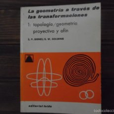 Libros de segunda mano de Ciencias: LA GEOMETRÍA A TRAVÉS DE LAS TRANSFORMACINES. Lote 57504034