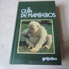 Libros de segunda mano: LUIGI BOTANI - GUIA DE MAMIFEROS - GRIJALBO 1985. Lote 57519583