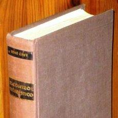 Libros de segunda mano de Ciencias: EL CONTROL ESTADÍSTICO POR RENÉ CAVÉ DE ED. SAGITARIO EN BARCELONA 1963. Lote 57555279