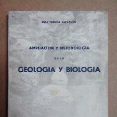 Libros de segunda mano: GEOLOGIA Y BIOLOGIA JOSE TABOAS SALVADOR 1949. Lote 57572760