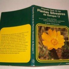 Libros de segunda mano: DANKWART SEIDEL, WILHELM EISENREICH. PEQUEÑA GUÍA DE LAS PLANTAS SILVESTRES DE EUROPA / 2. RMT75395.. Lote 57731848