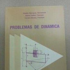 Libros de segunda mano de Ciencias: PROBLEMAS DE DINAMICA. UNIVERSIDAD POLITECNICA DE VALENCIA, VALENCIA, 1989. Lote 57889571
