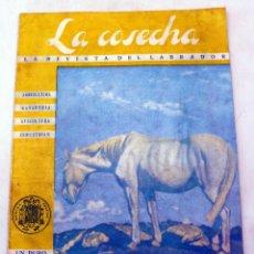 Libros de segunda mano: LA COSECHA REVISTA QUINCENAL ILUSTRADA LABRADOR ESPAÑOL Nº 64 1960. Lote 57991750