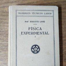 Libros de segunda mano de Ciencias: FISICA EXPERIMENTAL I - ROBERTO LANG. Lote 58277634