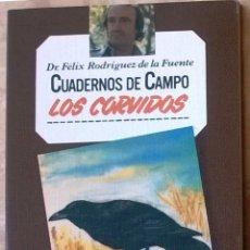 Libros de segunda mano: CUADERNOS DE CAMPO FÉLIX RODRIGUEZ DE LA FUENTE NUM 17 LOS CÓRVIDOS. Lote 58379217