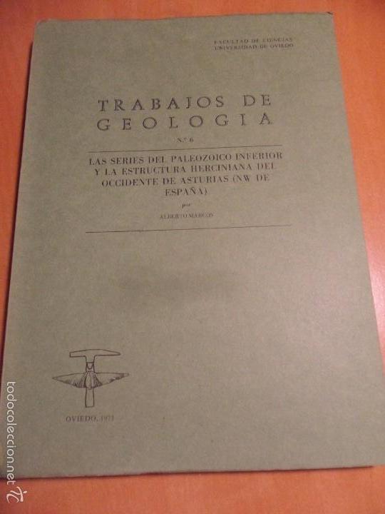 TRABAJOS DE GEOLOGIA. Nº 6. FACULTAD DE CIENCIAS. UNIVERSIDAD DE OVIEDO. 1973. RUSTICA. 670 GRAMOS. (Libros de Segunda Mano - Ciencias, Manuales y Oficios - Paleontología y Geología)