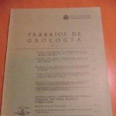 Libros de segunda mano: TRABAJOS DE GEOLOGIA. Nº 17. FACULTAD DE CIENCIAS. UNIVERSIDAD DE OVIEDO. 1988. RUSTICA. 510 GRAMOS.. Lote 58433103