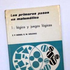 Libros de segunda mano de Ciencias: LOS PRIMEROS PASOS EN MATEMÁTICAS - 1: LÓGICA Y JUEGOS LÓGICOS - (VER FOTOS). Lote 58444051