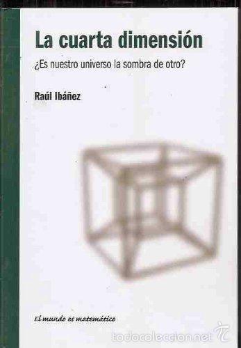 raúl ibáñez: la cuarta dimensión ¿es nuestro un - Comprar Libros de ...