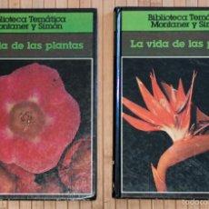 Livros em segunda mão: LA VIDA DE LAS PLANTAS I Y II. BIBLIOTECA TEMATICA MONTANER Y SIMON. 1979.. Lote 58508596