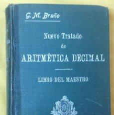 Libros de segunda mano de Ciencias: NUEVO TRATADO DE ARITMÉTICA DECIMAL. LIBRO DEL MAESTRO.1929.. Lote 58545473