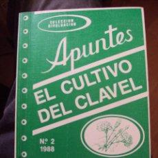 Libros de segunda mano: EL CULTIVO DEL CLAVEL COLECCION DIVULGACION APUNTES JUNTA DE ANDALUCIA. Lote 58579436