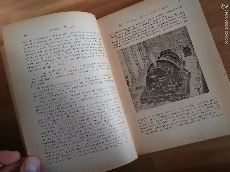 Libros de segunda mano de Ciencias: La Central Termoeléctrica. Calderas. Turbinas a vapor. Motores Diesel (1945) - James Wirth - Foto 3 - 58599439