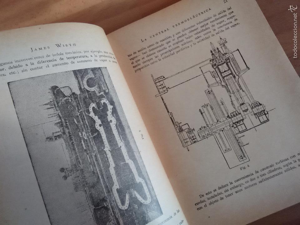 Libros de segunda mano de Ciencias: La Central Termoeléctrica. Calderas. Turbinas a vapor. Motores Diesel (1945) - James Wirth - Foto 4 - 58599439