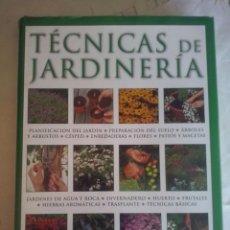 Libros de segunda mano: TECNICAS DE JARDINERIA EDICION DE 2008. Lote 58612998