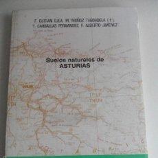 Libros de segunda mano: SUELOS NATURALES DE ASTURIAS. F. GUITIAN OJEA, M. MUÑOZ TABOADELA, T. CARBALLAS FERNANDEZ, FA. ALBER. Lote 58976375