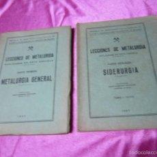 Libros de segunda mano: LECCIONES DE METALURGIA METALURGIA GENERAL PARTE PRIMERA Y PARTE SEGUNDA AÑO 1947 GARMENIA.. Lote 59053720