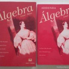 Libros de segunda mano de Ciencias: ALGEBRA LINEAL BASICA / ADDENDA ALGEBRA LINEAL BASICA - ED. SANZ Y TORRES - MATEMATICAS. Lote 59288780
