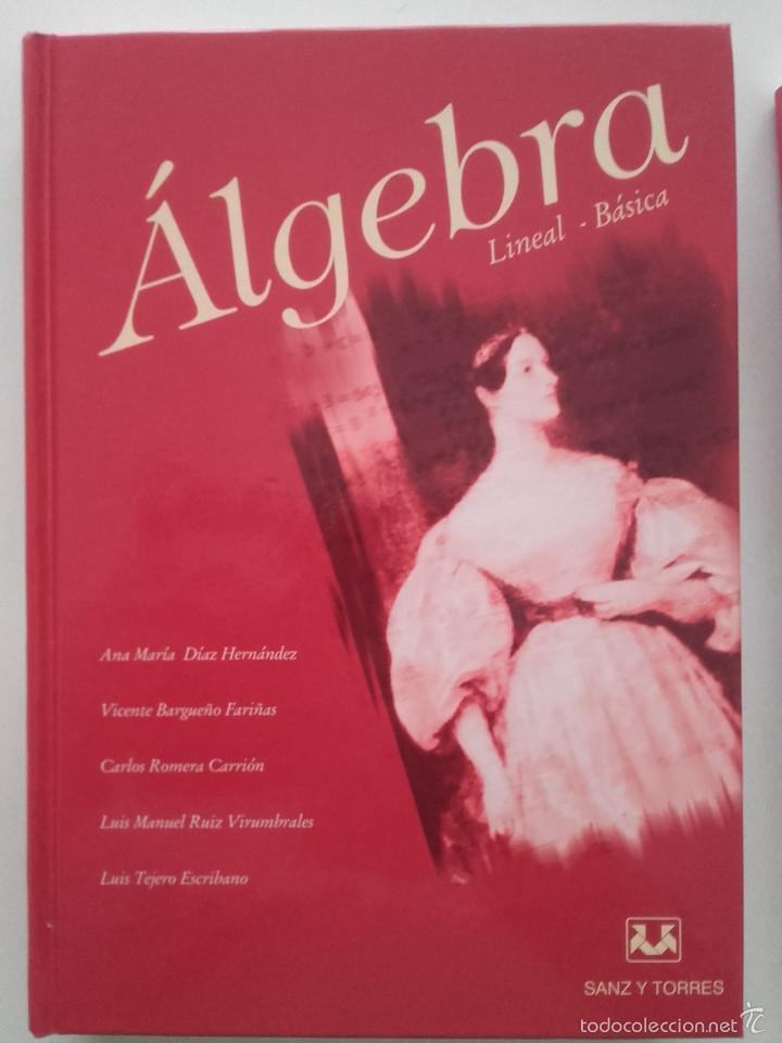 Libros de segunda mano de Ciencias: ALGEBRA LINEAL BASICA / ADDENDA ALGEBRA LINEAL BASICA - ED. SANZ Y TORRES - MATEMATICAS - Foto 3 - 59288780