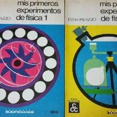 Libros de segunda mano de Ciencias: MIS PRIMEROS EXPERIMENTOS DE FÍSICA 1 Y 2 POR ELENA PALAZZO AÑOS 60 DOS JOYAS ANTIGUAS. Lote 59354510
