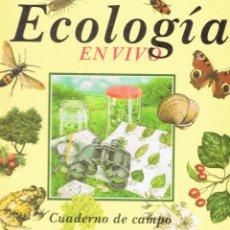 Libros de segunda mano: ECOLOGIA EN VIVO MICHAEL CHINERY CUADERNO DE CAMPO 94 PÁGINAS AÑO 1990 MD165. Lote 59454780
